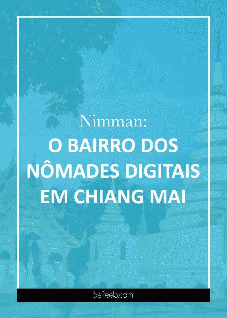 nimmam bairro nômades digitais chiang mai