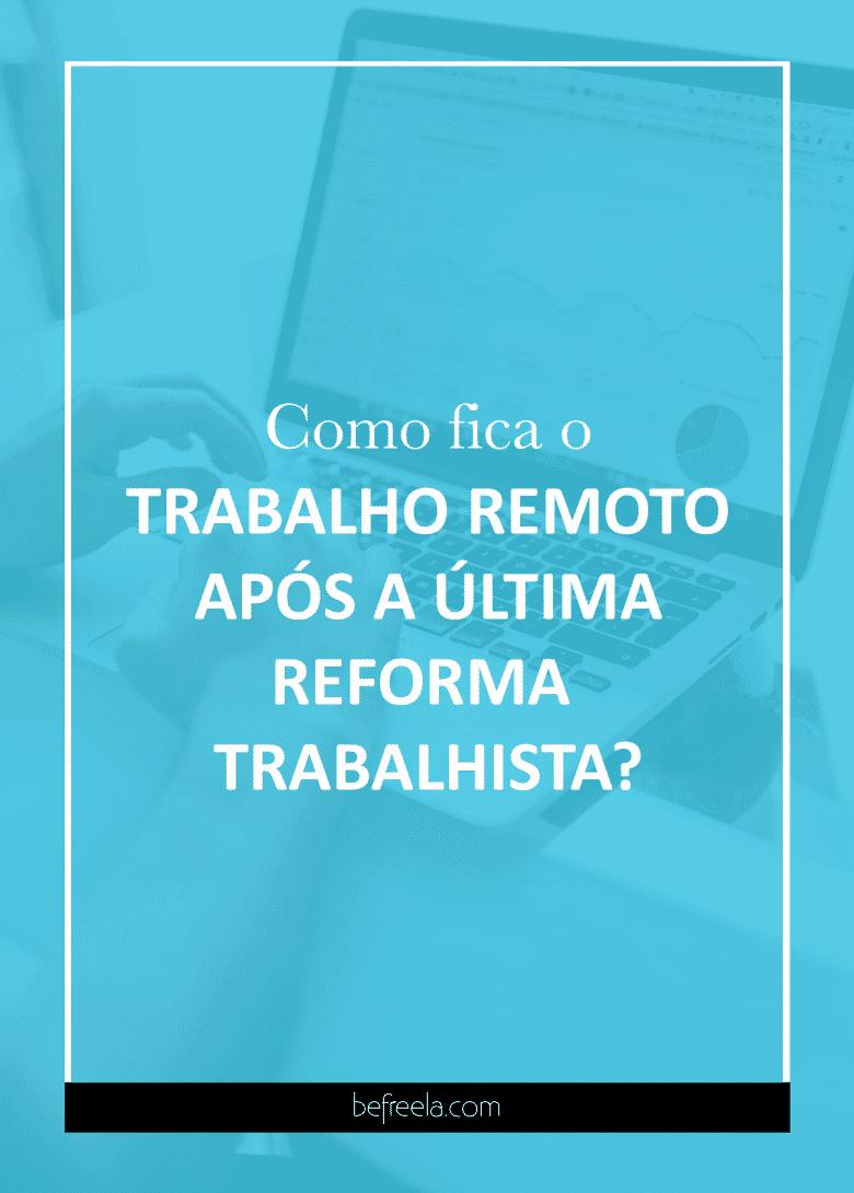 trabalho remoto reforma trabalhista