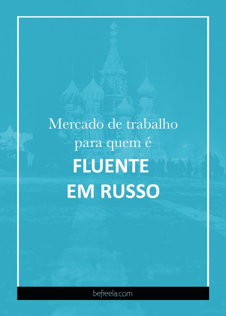 fluente em russo